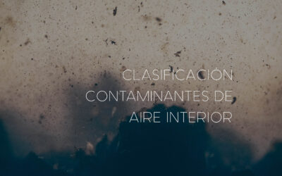 Clasificación de contaminantes del aire interior