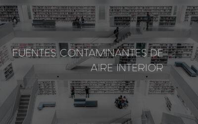 Fuentes contaminantes en el aire interior